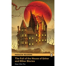 Penguin Readers Pre-Intermediate: The Fall of the House of Usher and Other Stories