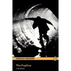 Penguin Readers Pre-Intermediate: The Fugitive