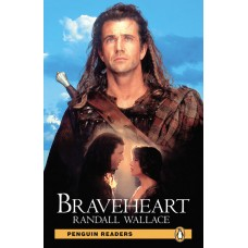 Penguin Readers Pre-Intermediate: Braveheart