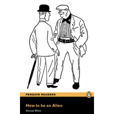 Penguin Readers Pre-Intermediate: How to be an Alien with Cd
