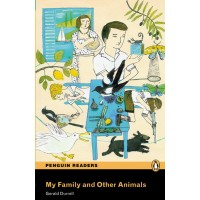 Penguin Readers Pre-Intermediate: My Family and Other Animals