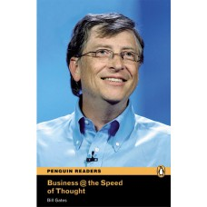 Penguin Readers Advanced: Business @ the Speed of Thought