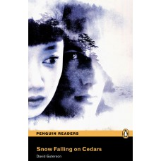 Penguin Readers Advanced: Snow Falling on Cedars