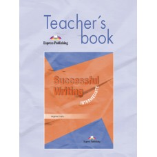 Successful Writing Intermediate Teacher's Book