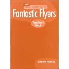 Fantastic Flyers Teacher's Book