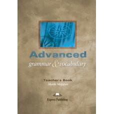 Advanced Grammar & Vocabulary Teacher's Book