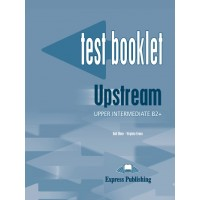Upstream Upper Intermediate Test Booklet