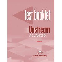 Upstream Advanced Test Booklet