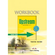 Upstream Beginner Workbook Teacher's Book