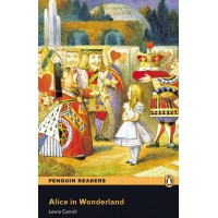 Penguin Readers Elementary: Alice in Wonderland