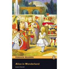 Penguin Readers Elementary: Alice in Wonderland with Mp3 Audio Cd