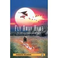 Penguin Readers Elementary: Fly Away Home