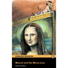 Penguin Readers Easystarts: Marcel and the Mona Lisa