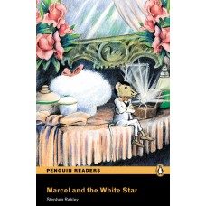 Penguin Readers Easystarts: Marcel and the White Star