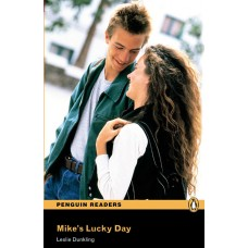 Penguin Readers Beginner: Mike's Lucky Day
