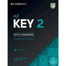 A2 KEY 2 Authentic Practice Tests with answers and downloadable audio