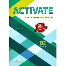 ACTIVATE B2 Exams Preparation for Your Grammar & Vocabulary ( Hamilton House ) Teacher's Book