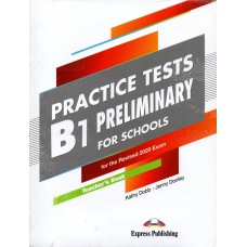 PRELIMINARY for Schools B1 Practice Tests Teacher's Book