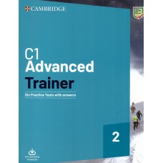 C1 Advanced Trainer 2 - (CAE) - With Key and Resources Download
