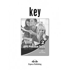 CPE ( Proficiency - C2 ) Practice Tests 2 Key ( raspunsurile )