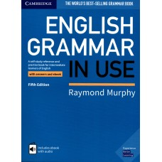 English Grammar in Use Book with Answers and Interactive eBook Self-Study Reference and Practice Book for Intermediate Learners of English