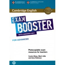 Exam Booster for Advanced (CAE) with Answer Key and Photocopiable Exam Resources