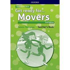 Get Ready for Movers (Oxford) Teacher's Book Updated for 2018
