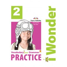 i Wonder 2 - Vocabulary & Grammar Practice A1 - Beginner