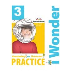i Wonder 3 - Vocabulary & Grammar Practice A1 - Beginner