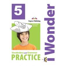 i Wonder 5 - Vocabulary & Grammar Practice A2 - Elementary