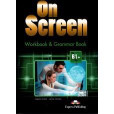On Screen B1+ Workbook & Grammar Intermediate