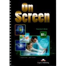 On Screen B1+ Teacher's Book Intermediate