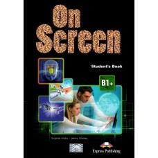 On Screen B1+ Student's Book Intermediate