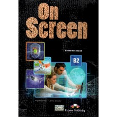 On Screen B2 Student's Book ( FCE - First Certificate )