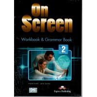 On Screen 2 Workbook & Grammar - Elementary A2/A2+