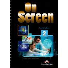 On Screen 2 Teacher's Book - Elementary A2/A2+
