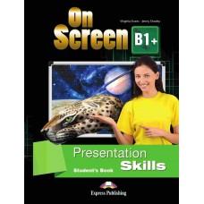 On Screen B1+ Presentation Skills Student's Book (Intermediate)