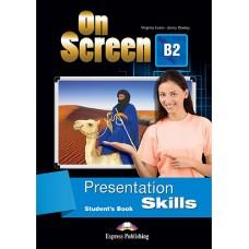 On Screen B2 Presentation Skills Student's Book ( FCE - First Certificate )