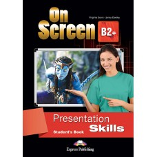 On Screen B2+ Presentation Skills Student's Book Upper-Intermediate