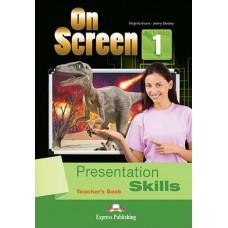 On Screen 1 Presentation Skills Teacher's Book - Beginner - A1/A2