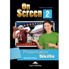 On Screen 2 Presentation Skills Student's Book Elementary A2/A2+