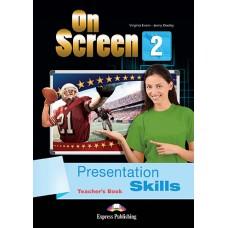 On Screen 2 Presentation Skills Teacher's Book Elementary A2/A2+