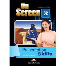On Screen B2 Presentation Skills Teacher's Book ( FCE - First Certificate )