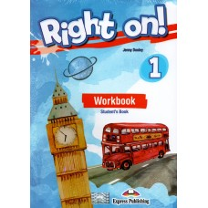Right On ! 1 Workbook Student's Book - A1 Beginner