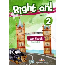 Right On ! 2 Workbook Student's Book A2 - Elementary