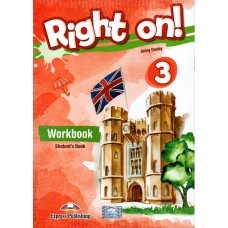 Right On ! 3 Workbook Student's Book  B1 - Pre-Intermediate