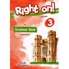 Right On ! 3 Grammar Student's Book - CEFR B1 Pre-Intermediate