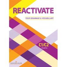 REACTIVATE C1/C2 Exams Preparation for Your Grammar & Vocabulary ( Hamilton House ) Teacher's Book