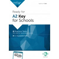 Ready for A2 KEY for Schools with Downloadable audio for revised Exams from 2020