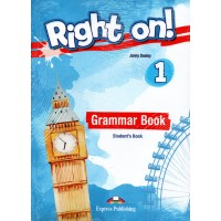 Right On ! 1 Grammar Student's Book - CEFR A1 Beginner